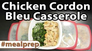 Chicken Cordon Bleu Casserole | Weekly Meal Prep | Caveman Keto