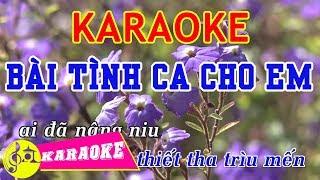 Bài Tình Ca Cho Em Karaoke || Beat Chuẩn