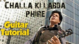 Challa Ki Labh Da Phire Guitar Tutorial