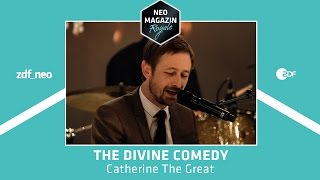 The Divine Comedy  - Catherine the Great (live) | NEO MAGAZIN ROYALE mit Jan Böhmermann - ZDFneo