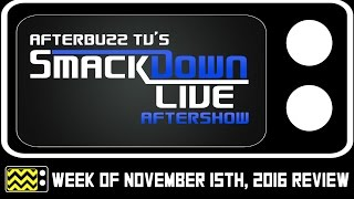 WWE's Smackdown for November 15th, 2016 w/ Puppet | AfterBuzz TV