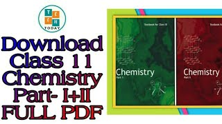 Class 11 NCERT Chemistry Book Part I+II Full PDF   Download Now