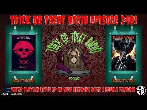 Trick or Treat Radio Episode 240 - XX & Dead West Film Reviews