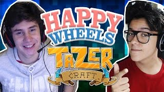 ESPECIAL TAZERCRAFT! - HAPPY WHEELS