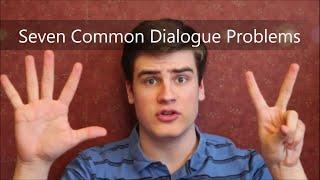 Seven Common Dialogue Problems