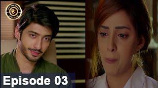 Shiza Episode 03 - 25th March 2017 - Top Pakistani Drama