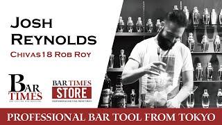 Josh Reynolds / Chivas18 Rob Roy