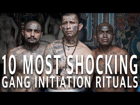 10 Most Shocking Gang Initiation Rituals