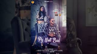 Pg Wali Bari MP3 Song by Yash Sharma Directed by Honey Virk