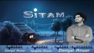 Daniyal Anwar _ Song Sitam