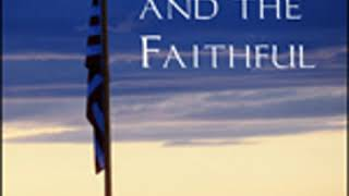 THE FLAG AND THE FAITHFUL by William J. Lampton FULL AUDIOBOOK | Best Audiobooks