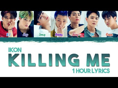 ( 1 HOUR LOOP  1 HORA  1 시간 ) iKON - '죽겠다(KILLING ME)' COLOR CODED LYRICS (HanRomEng)
