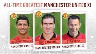 All-Time Greatest Manchester United XI | Ronaldo, Cantona, Giggs!