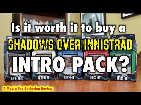 MTG - Is it worth it to buy a Shadows Over Innistrad INTRO PACK for Magic: The Gathering