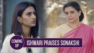 Ishwari Praises Sonakshi   Kuch Rang Pyar Ke Aise Bhi - Coming Up - Written Update - Sony TV Serial
