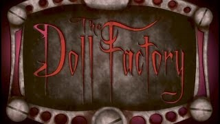 The Doll Factory Music From Knotts Scary Farm (Outside and Inside)