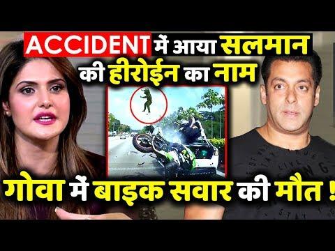 Salman Khan Co-Actress Zareen Khan Met With an Accident , Biker Dies