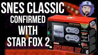 SNES Classic Edition Confirmed with Star Fox 2! | RGT 85
