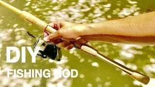 How To Make 2 Pieces Fishing Rods - DIY Fishing - Cách Làm Cần Câu Máy 2 Khúc