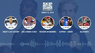 UNDISPUTED Audio Podcast (08.22.19) with Skip Bayless, Shannon Sharpe & Jenny Taft   UNDISPUTED