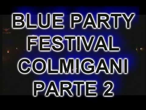 BLUE PARTY PARTE 2 FLORENCIA CAQUETA 2008