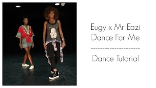 Eugy x Mr Eazi - Dance For Me Dance Tutorial | Dance Challenge | Choreography by @fumygop