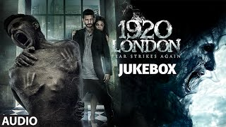 1920 LONDON Full Songs (AUDIO JUKEBOX) | Sharman Joshi, Meera Chopra | T-Series