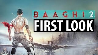 Baaghi 2 poster out|Tiger Shroff    C4B