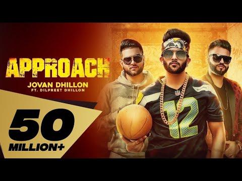 Xxx Mp4 Approach Full Video Jovan Dhillon Feat Dilpreet Dhillon I Karan Aujla Latest Punjabi Songs 2018 3gp Sex