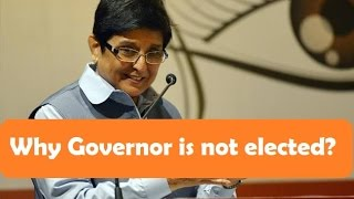 Why Governor is not elected?