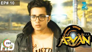 Maharakshak Aryan - Episode 10 - November 30, 2014