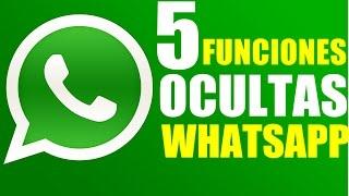 5 Funciones Ocultas de Whatsapp Trucos que No Sabias 2017!!