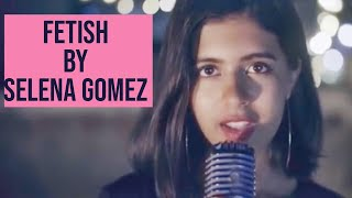 Selena Gomez Fetish Cover | Sejal Kumar
