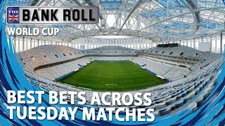 Best Bets Across Tuesday 26th World Cup Matches | Team Bankroll Betting Tips
