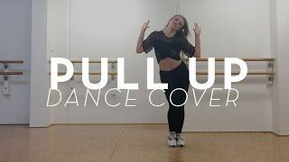 PULL UP | DANCE COVER | @Mattsteffanina choreography