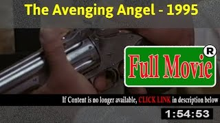The Avenging Angel 1995 - FuII HD Movie ON-Line