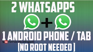 How To Use 2 WhatsApp In One Phone ! WithOut Root 2016