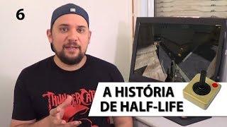 Documentário - A História de HALF-LIFE [6 de 7]