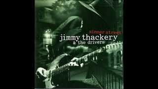 Jimmy Thackery - Chained To The Blues Line