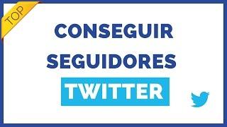Como conseguir seguidores  en Twitter [TRUCO ÚNICO]