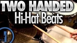 Two Handed Hi-Hat Drum Beats