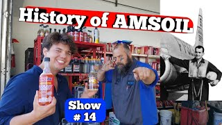 Show # 14 History of AMSOIL &  Albert J. Amatuzio
