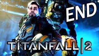 Titanfall 2 Ending《泰坦降臨2》Last Part - 永別了傻B