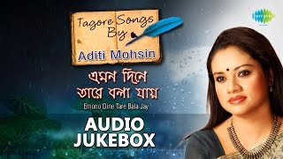 Bengali Tagore Songs by Aditi Mohsin | Popular Rabindra Sangeet | Jukebox