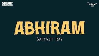 Sunday Suspense - Abhiram (Satyajit Ray)