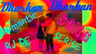 💞Dharkan-Dharkan💞Romantic WhatsApp status video 2018💞💓💘