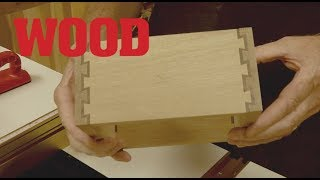 How To Make A Double Dovetail Joint - WOOD magazine