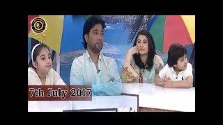 Good Morning Pakistan - 7th July 2017 - Top Pakistani show