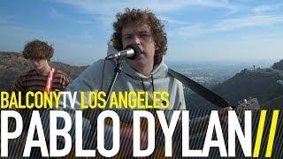 PABLO DYLAN - EYE OF THE STORM (BalconyTV)