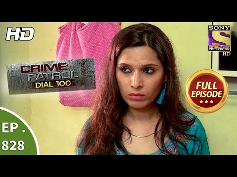 Xxx Mp4 Crime Patrol Dial 100 Ep 828 Full Episode 25th July 2018 3gp Sex